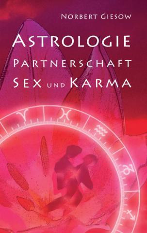 Astrologie Partnerschaft Sex Und Karma Astrologie Horoskop